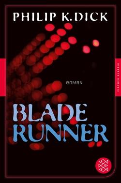 Blade Runner von Dick,  Philip K, Wölfl,  Norbert