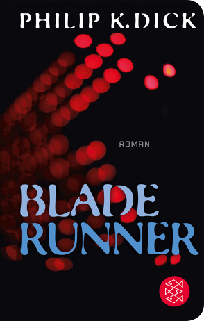 Blade Runner von Allie,  Manfred, Dick,  Philip K