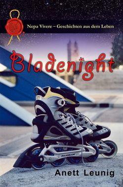 Bladenight von Leunig,  Anett