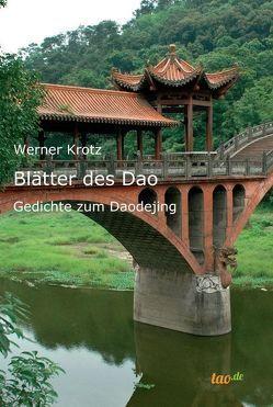 Blätter des Dao von Krotz,  Werner