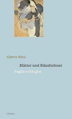 Blätter und Blässhühner / Foglie e folaghe von De Marchi,  Pietro, Ferber,  Christoph, Nessi,  Alberto