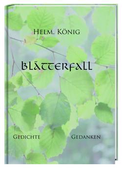 Blätterfall von König,  Helmut