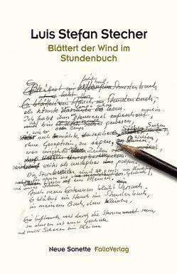Blättert der Wind im Stundenbuch von Stecher,  Luis Stefan