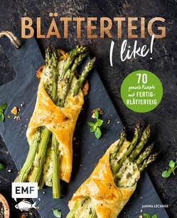 Blätterteig – I like! von Lechner,  Janina