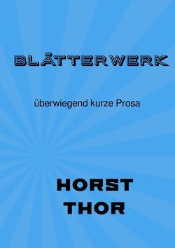 Blätterwerk von Thor,  Horst