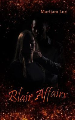 Blair Affairs von Lux,  Marijam