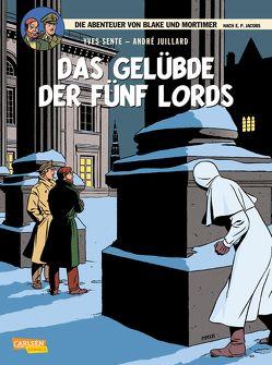 Blake & Mortimer 18: Das Gelübde der fünf Lords von Juillard,  André, Sente,  Yves