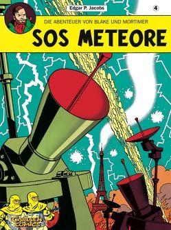Blake & Mortimer 4: SOS Meteore von Jacobs,  Edgar-Pierre