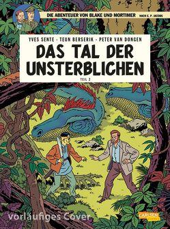 Blake und Mortimer 23: Das Tal der Unsterblichen, Teil 2 von Berserik,  Teun, Sachse,  Harald, Sente,  Yves, van Dongen,  Peter