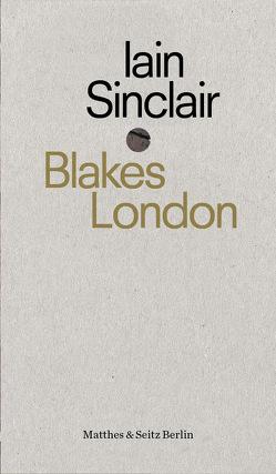 Blakes London von Ghebrezgiabiher,  Juergen, Koch,  Sven, Sinclair,  Iain