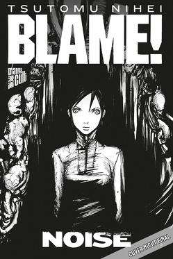 BLAME! Master Edition 0: NOiSE von Nihei,  Tsutomu, Wetherell,  Janine