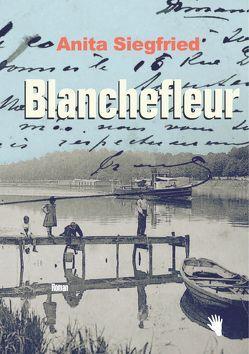 Blanchefleur von Siegfried,  Anita