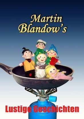 Blandow's Lustige Geschichten von Blandow,  Martin