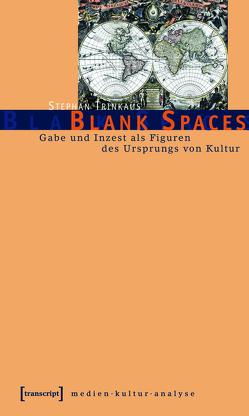 Blank Spaces von Trinkaus,  Stephan
