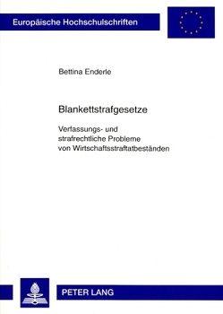Blankettstrafgesetze von Enderle,  Bettina