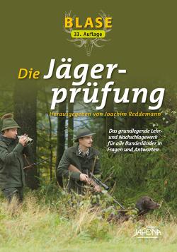 Blase – Die Jägerprüfung von Reddemann,  Joachim