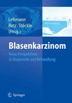 Blasenkarzinom von Lehmann,  Jan, Retz,  Margitta, Stöckle,  M.