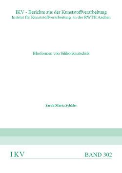 Blasformen von Silikonkautschuk von Schäfer,  Sarah Maria