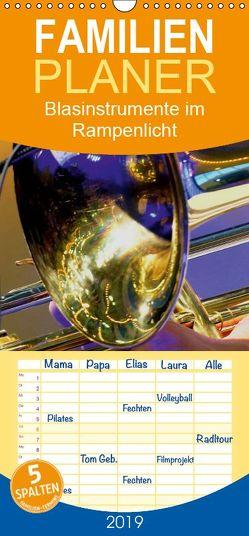 Blasinstrumente im Rampenlicht – Familienplaner hoch (Wandkalender 2019 , 21 cm x 45 cm, hoch) von Bleicher,  Renate