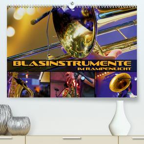 Blasinstrumente im Rampenlicht (Premium, hochwertiger DIN A2 Wandkalender 2021, Kunstdruck in Hochglanz) von Bleicher,  Renate