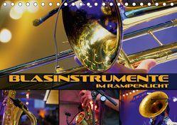 Blasinstrumente im Rampenlicht (Tischkalender 2018 DIN A5 quer) von Bleicher,  Renate