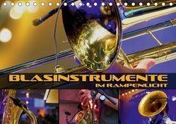 Blasinstrumente im Rampenlicht (Tischkalender 2019 DIN A5 quer) von Bleicher,  Renate