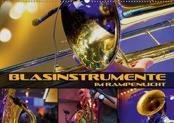 Blasinstrumente im Rampenlicht (Wandkalender 2018 DIN A2 quer) von Bleicher,  Renate