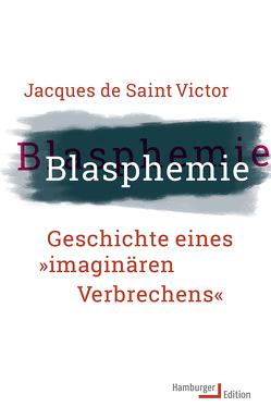 Blasphemie von Halfbrodt,  Michael, Saint-Victor,  Jacques de