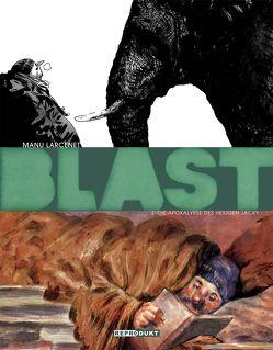 Blast 2 – Die Apokalypse des Heiligen Jacky von Larcenet,  Manu, Pröfrock,  Ulrich