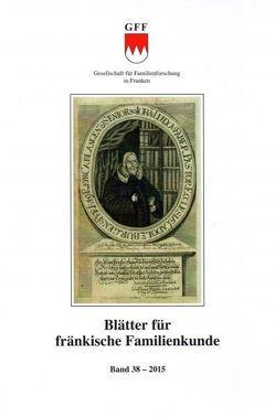 Blätter für fränkische Familienkunde 38 von Flurschütz da Cruz,  Andreas