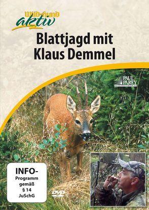 Blattjagd mit Klaus Demmel von Redaktion ,  Wild und Hund