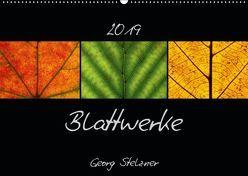 Blattwerke (Wandkalender 2019 DIN A2 quer) von Stelzner,  Georg