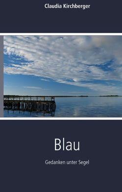 Blau von Kirchberger,  Claudia