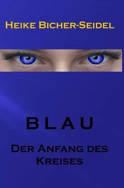 Blau von Bicher-Seidel,  Heike
