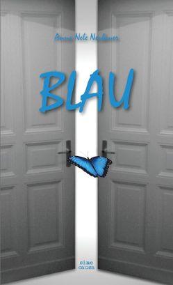BLAU von Neubauer,  Anna Nele