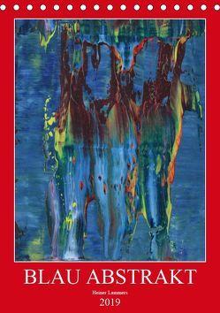 Blau Abstrakt (Tischkalender 2019 DIN A5 hoch)