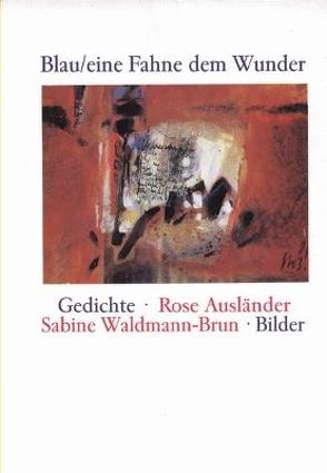 Blau / eine Fahne dem Wunder von Ausländer,  Rose, Braun,  Helmut, Waldrmann-Brun,  Sabine