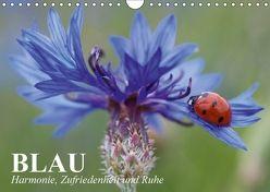 Blau. Harmonie, Zufriedenheit und Ruhe (Wandkalender 2018 DIN A4 quer) von Stanzer,  Elisabeth