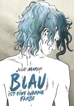 Blau ist eine warme Farbe von Maroh,  Julie