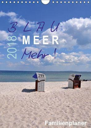 Blau – Meer – Mehr! (Wandkalender 2018 DIN A4 hoch) von Düll,  Sigrun