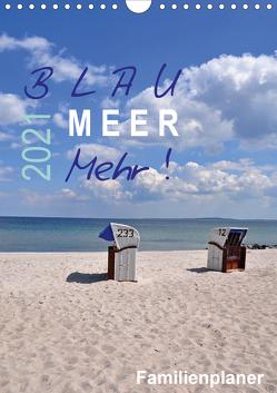 Blau – Meer – Mehr! (Wandkalender 2021 DIN A4 hoch) von Düll,  Sigrun