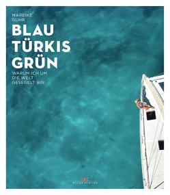 Blau Türkis Grün von Guhr,  Mareike
