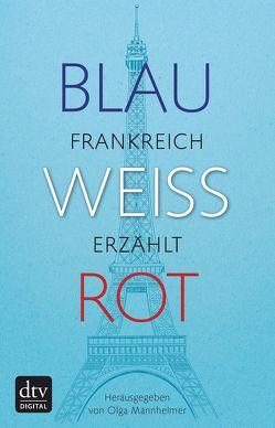 Blau Weiß Rot von Mannheimer,  Olga