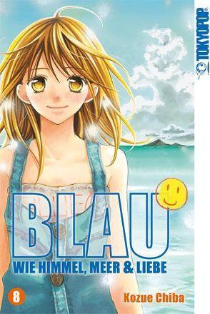 Blau – Wie Himmel, Meer & Liebe 08 von Chiba,  Kozue