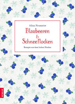 Blaubeeren & Schneeflocken von Neumeier,  Alina