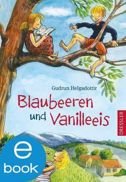 Blaubeeren und Vanilleeis von Elbruch,  Leonard, Helgadottir,  Gudrun, Lüders-Wolf,  Anika