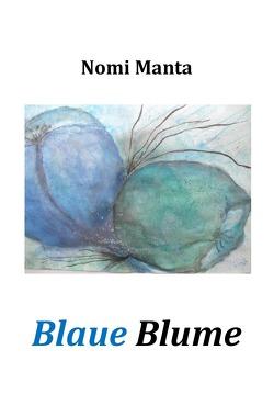 Blaue Blume von Manta,  Nomi