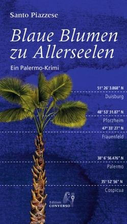 Blaue Blumen zu Allerseelen von Monika,  Lustig, Piazzese,  Santo