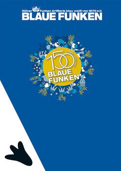 Blaue Funken – 150 Jahre 1870-2020 von Tewes,  Frank