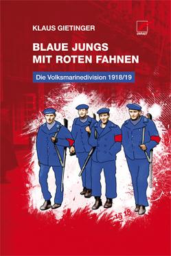 Blaue Jungs mit roten Fahnen von Gietinger,  Klaus